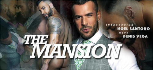 MenAtPlay – Mansion: Noel Santoro & Denis Vega