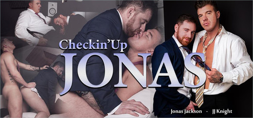 MenAtPlay – Checkin'Up Jonas: Jonas Jackson & JJ Knight