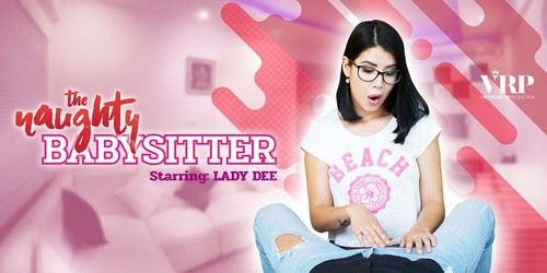 Lady Dee - The Naughty Babysitter (VR, VR Porn, Virtual Reality, Oculus Rift, Vive)