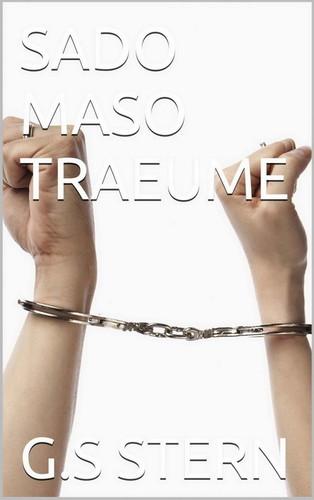 G.S. Stern - Sado Maso Traeume Cover