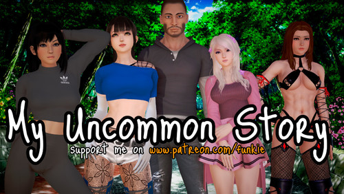 My Uncommon Story - Version 0.1 by Funkie