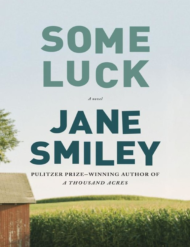Jane Smiley - Some Luck A Novel - 8Ebooksnet-3574