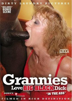 Grannies Love Big Black Dick