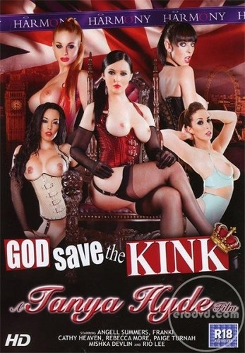 Cathy Heaven, Angell Summers, Rebecca More, Paige Turnah, Franki, Mishka Devlin, Rio Lee, Ian Tate, Danny D, Marc Rose, Omar, Jay Snakes - God Save The Kink [SD/480p]